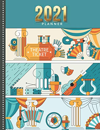 2021 Planner: Movie and Broadway Theater - Orange Teal / Daily Weekly Monthly / Dated 8.5x11 Life Organizer Notebook / 12 Month Calendar - Jan to Dec ... Cover / Cute Christmas or New Years Gift