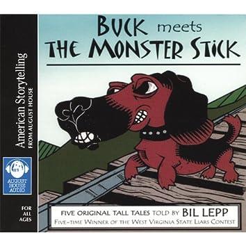 Buck Meets the Monster Stick