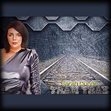 Tram Trax - Sarah Dunne