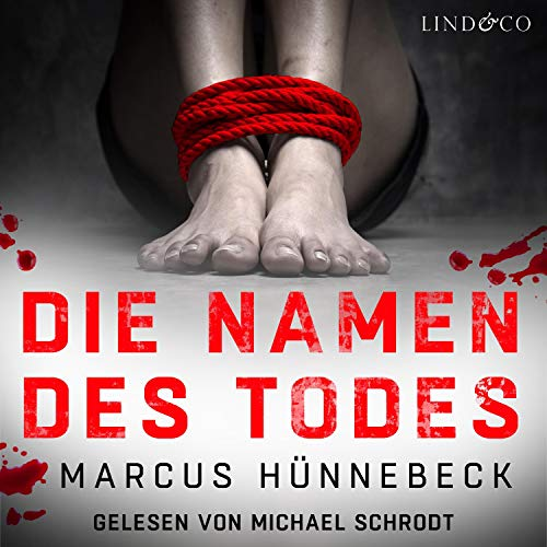 Die Namen des Todes                   By:                                                                                                                                 Marcus Hünnebeck                               Narrated by:                                                                                                                                 Michael Schrodt                      Length: 6 hrs and 7 mins     Not rated yet     Overall 0.0