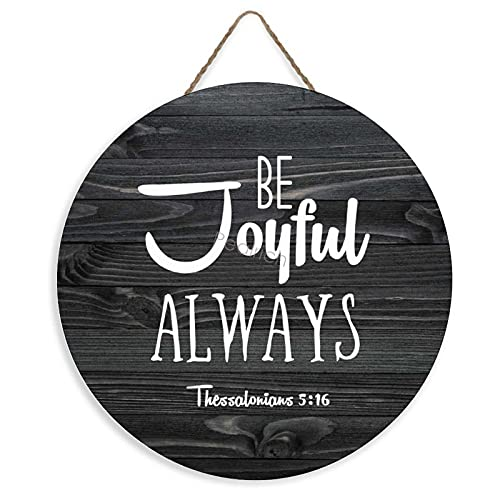 Pealrich Be Joyful Always, 1 Thessalonians 5:16 Wall Decor Sign, Rustic Wall Hanging Wood Signs with...