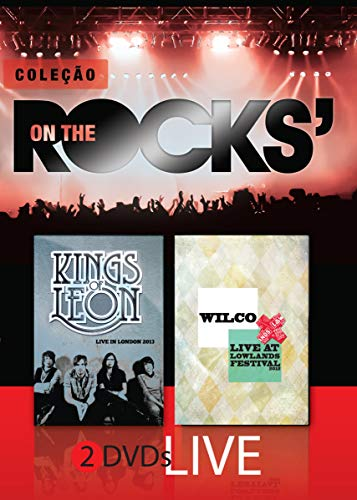 Coleção On The Rocks Kings Of Leon & Wilco