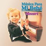 Música para Mi Bebé: Mozart