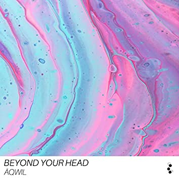 Beyond your Head