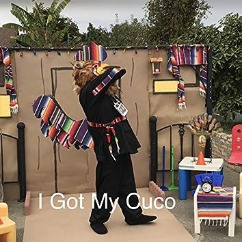 I Got My Cuco