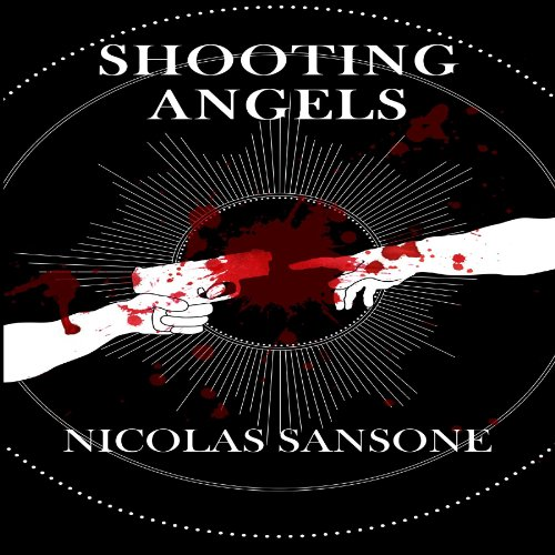 Shooting Angels audiobook cover art