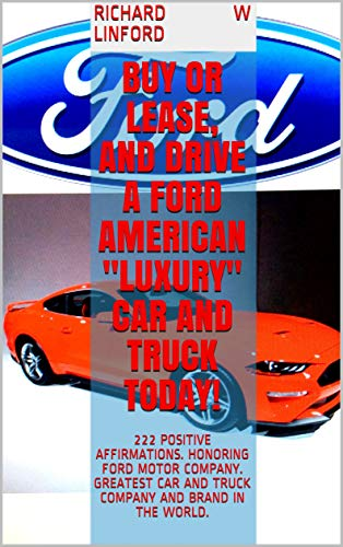 BUY or LEASE, and DRIVE a FORD AMERICAN
