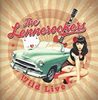 Wild Live by The Lennerockers