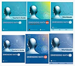 Dimensions Math Grade 6 Set (6 Books) -- Textbooks 6A and 6B, Workbooks 6A and 6B, Teacher's Guide 6A and 6B