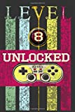 'Level 8 Unclocked, Retro, Start, Select, Game Over Notebook: 8th Birthday Vintage Journal, Playstation Pod, Retro Gift For Her For Him ': Vintage Classic 8th Birthday-Retro 8 Years Old Journal