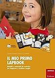 Il mio primo lapbook. Modelli e materiali da costruire per imparare a studiare meglio