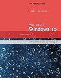 New Perspectives Microsoft Windows 10: Intermediate