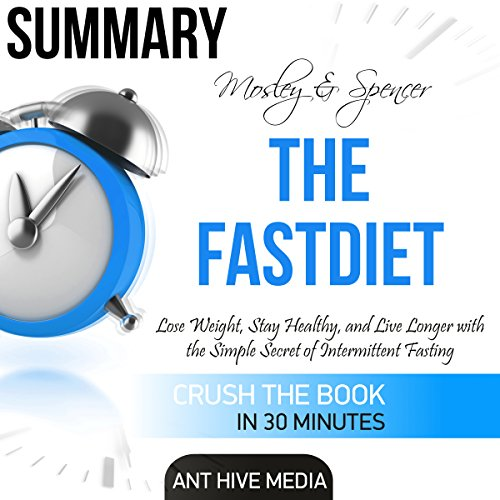 Summary of Mosley & Spencer's The FastDiet audiobook cover art