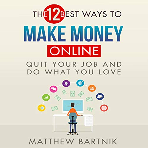 The 12 Best Ways to Make Money Online cover art