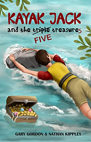 KAYAK JACK and the TRIPLE TREASURE (Pirate Island Club Book 2)