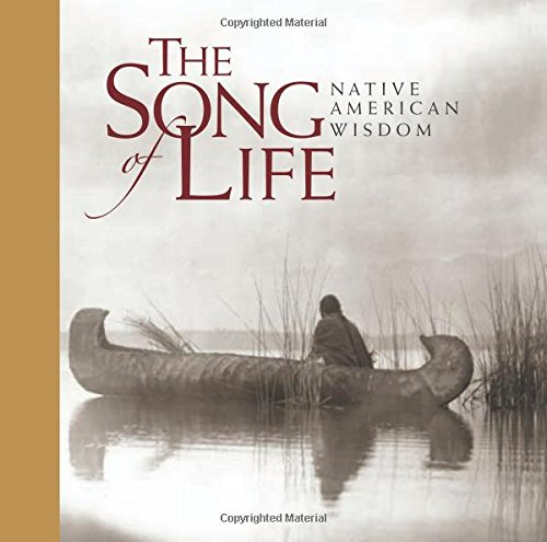 Compare Textbook Prices for Song of Life: Native American Wisdom  ISBN 9781573247269 by Exley, Helen