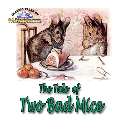 The Tale of Two Bad Mice and Other Children's Favorites audiobook cover art