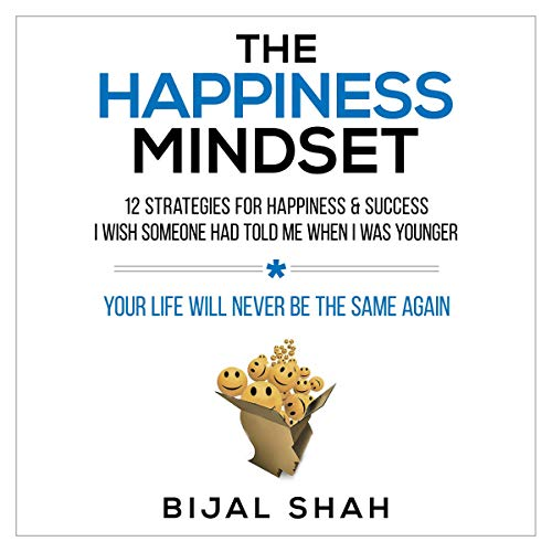 The Happiness Mindset: 12 Strategies for Happiness & Success I Wish Someone Had Told Me When I Was Younger Titelbild