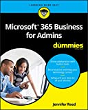Microsoft 365 Business for Admins For Dummies (For Dummies (Computer/Tech))
