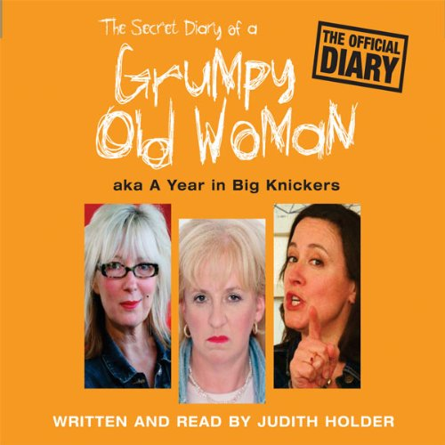 The Secret Diary of a Grumpy Old Woman audiobook cover art