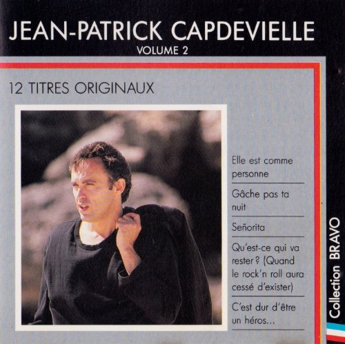 Bravo a Jean-Patrick Capdevielle vol 2
