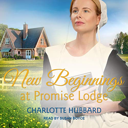 New Beginnings at Promise Lodge Audiobook By Charlotte Hubbard cover art