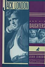 Jack London and His Daughters by Joan London (1990-05-02)