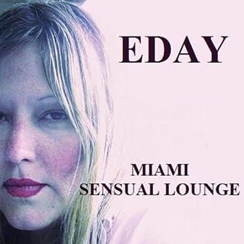 Miami Sensual Lounge