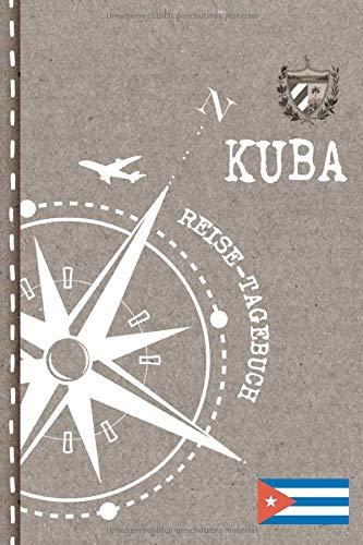 Kuba Reisetagebuch: Reise Tagebuch zum Selberschreiben, ca. A5 - Journal Dotted Punkteraster, Bucket List für Urlaub, Ferien, Auslandsjahr, Au Pair, Auswanderer - Notizbuch Dot Grid punktiert