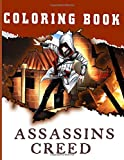 Assassins Creed Coloring Book: Great Assassins Creed Adults Coloring Books! A Perfect Gift