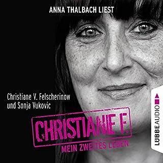 Christiane F.     Mein zweites Leben              Autor:                                                                                                                                 Christiane V. Felscherinow,                                                                                        Sonja Vukovic                               Sprecher:                                                                                                                                 Anna Thalbach                      Spieldauer: 4 Std. und 26 Min.     172 Bewertungen     Gesamt 4,3