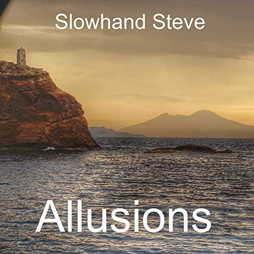 Slowhand Steve