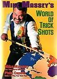 Mike Massey's World of Trick Shots - Mike Massey