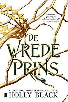 De wrede prins (Elfhame Book 1) van [Holly Black, Anne-Marieke Buijs]