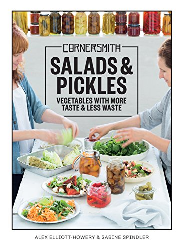 Cornersmith: Salads and Pickles: Vegetables with more taste & less waste (English Edition)