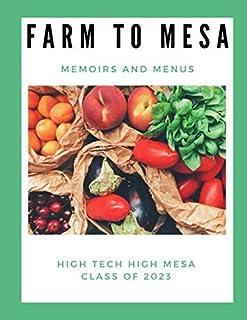 Farm to Mesa: Memoirs and Menus