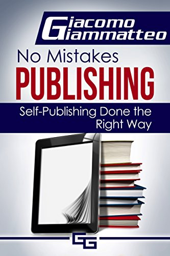 Download How to Publish an eBook (No Mistakes Publishing 1) (English Edition) B079ML2SRC