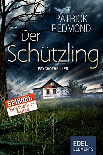 Buchseite und Rezensionen zu 'Der Schützling: Psychothriller' von Patrick Redmond