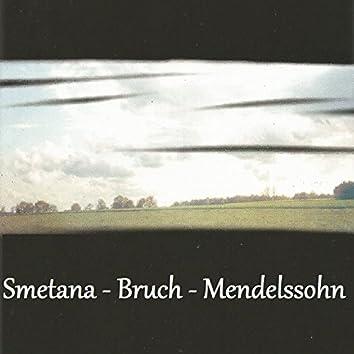 Smetana - Bruch - Mendelssohn