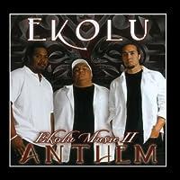 Ekolu Music II Anthem by Ekolu