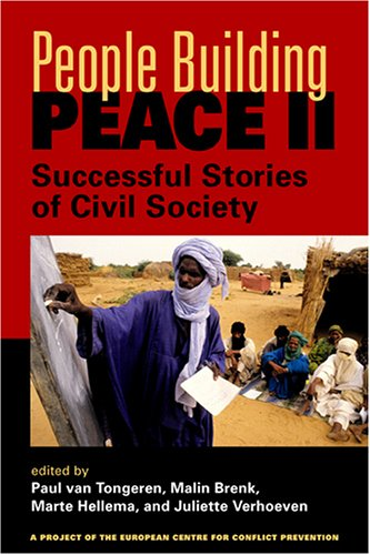 People Building Peace II: Successful Stories of Civil Society (PROJECT OF THE EUROPEAN CENTRE FOR CONFLICT PREVENTION)