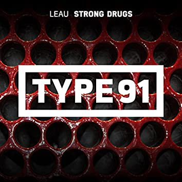 Strong Drugs
