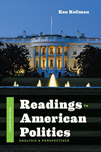 Readings In American Politics Analysis And Perspectives Fourth Edition
