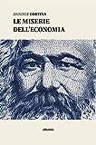 Le miserie dell'economia (Italian Edition)