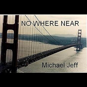 No Where Near - Single