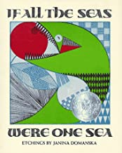 If All The Seas Were One Sea