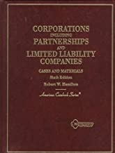 Cases and Materials on Corporations: Including Partnerships and Limited Liability Companies (American Casebook Series)