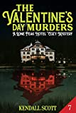 The Valentine's Day Murders: 7 (A Lone Peak Hotel Mystery)