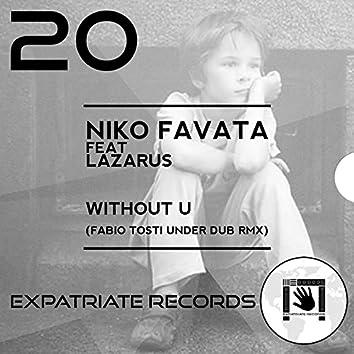Without U (feat. Lazarus) [Fabio Tosti Under Dub Remix]