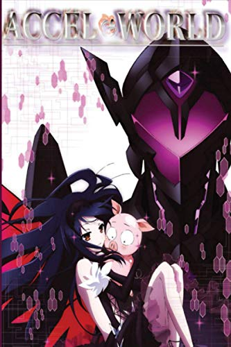 Accel World: Japanese Anime Gift for Teens Girls Boys Men Women, Anime Notebooks for School, Perfect for Drawing, Writing, to Do List, Planning, Anime ... Ruled Notebook (6'X 9' in, 100 Pages)